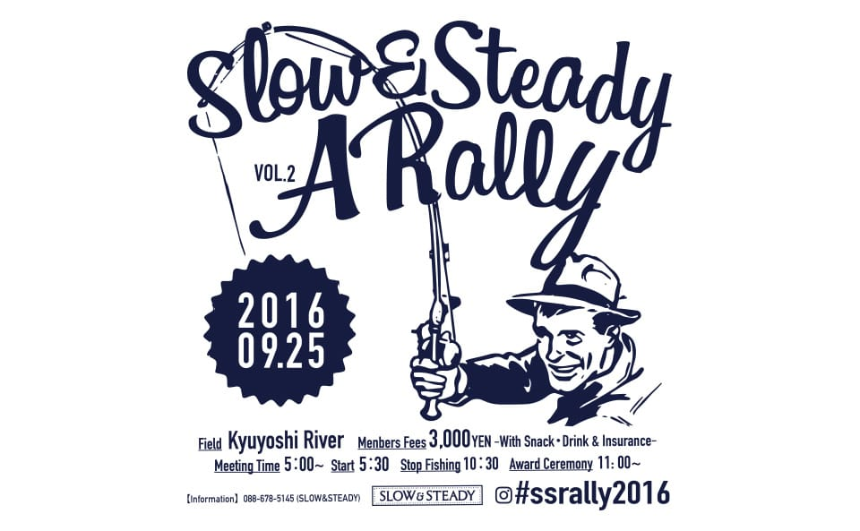 "SLOW&STEADY Presents ""A RALLY vol.2"""