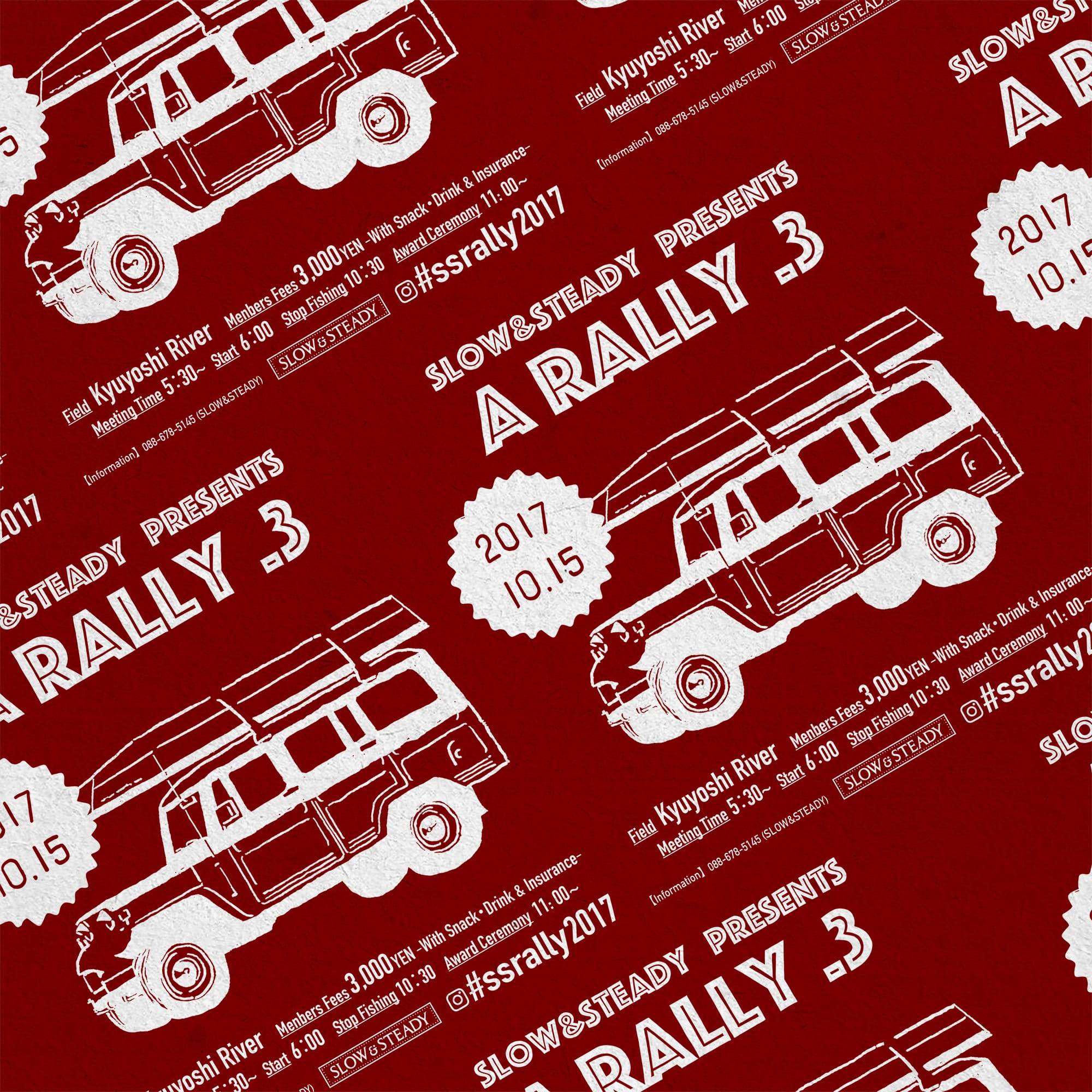 "SLOW&STEADY Presents ""A RALLY vol.3"""